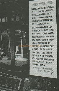 A notice outside the York Empire in 1956 when the Theatre was forced to close due to Entertainment Tax. - Courtesy Alan Chudley.